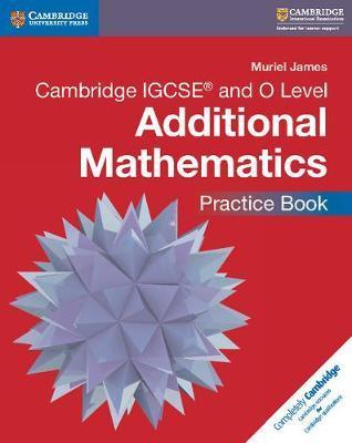 Mathematics. Cambridge IGCSE and O level. Additional mathematics. Practice book. Per le Scuole superiori. Con CD-ROM