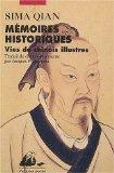 Mémoires historiques. Vies de Chinois illustres