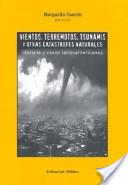 Vientos, terremotos, tsunamis y otras catástrofes naturales