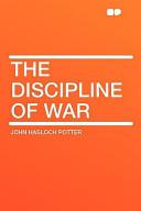 The Discipline of War