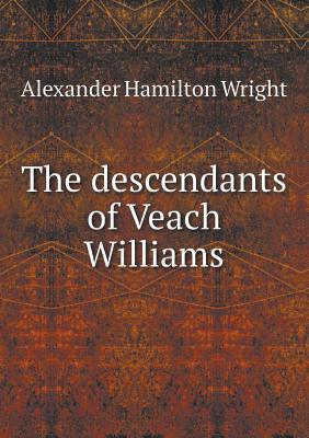 The Descendants of Veach Williams