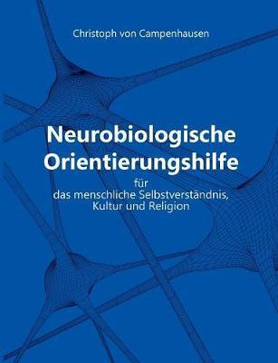 Neurobiologische Orientierungshilfe