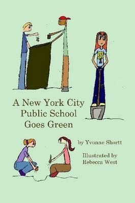A New York City Public School Goes Green
