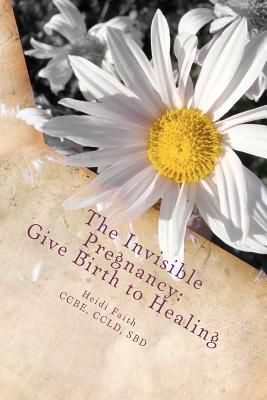 The Invisible Pregnancy