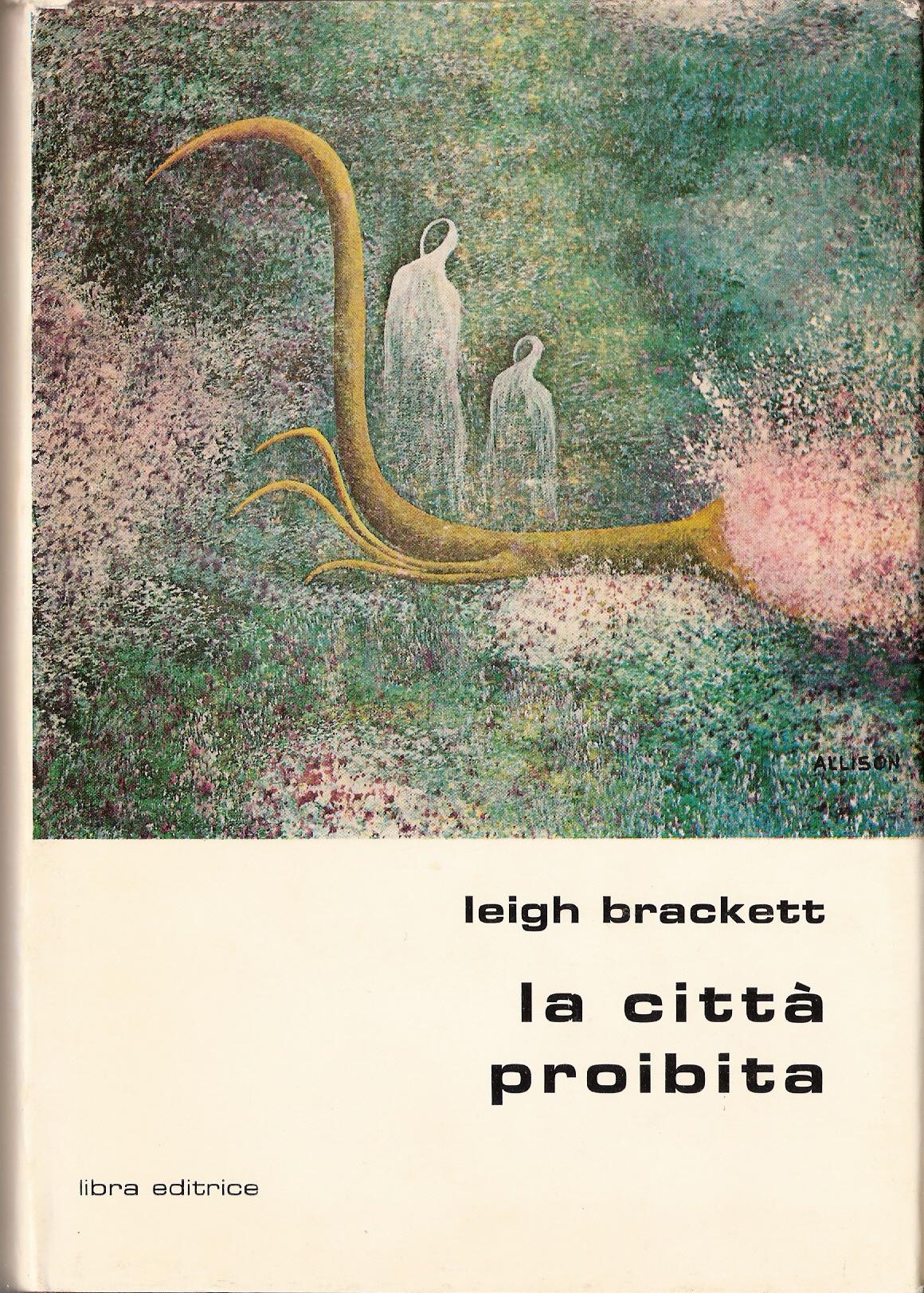 La città proibita - Leigh Brackett - Anobii