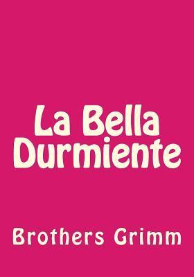 La Bella Durmiente /...