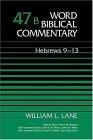 Word Biblical Commentary Vol. 47b, Hebrews 9-13