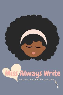 Miss Always Write Journal