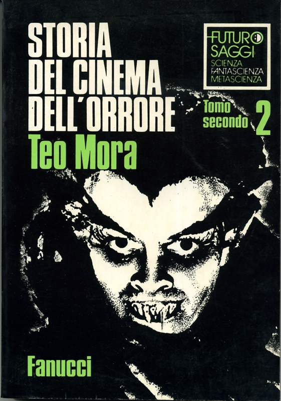 Storia del cinema dell'orrore (2/2)