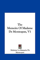 The Memoirs of Madame de Montespan, V1