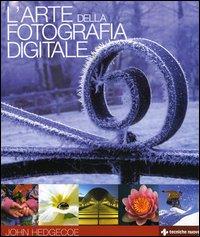 L' arte della fotografia digitale