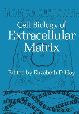 Cell Biology of Extracellular Matrix