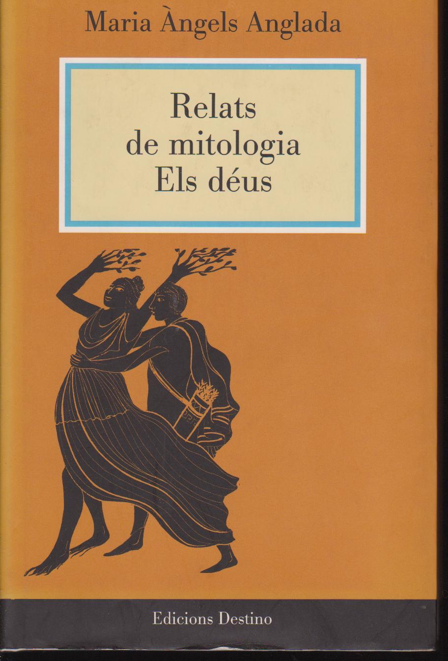 Relats de Mitologia. Els Déus