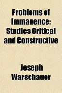 Problems of Immanence; Studies Critical and Constructive