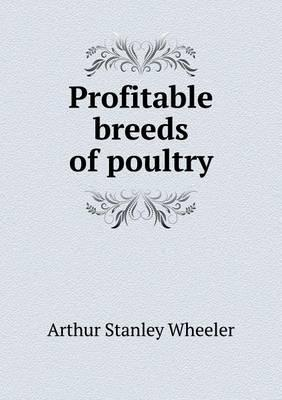 Profitable Breeds of Poultry