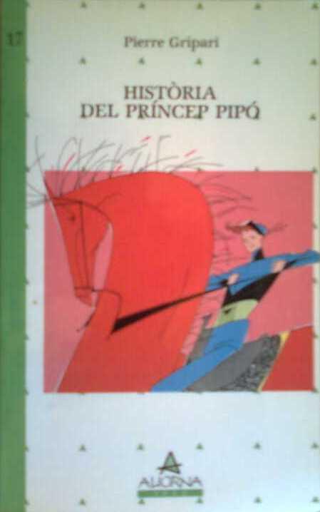Història del príncep Pipó, del cavall Pipó i de la princesa Popi