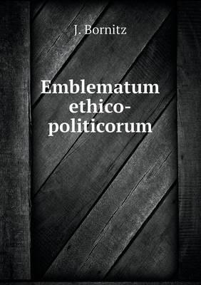Emblematum Ethico-Politicorum