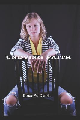 UNDYING FAITH