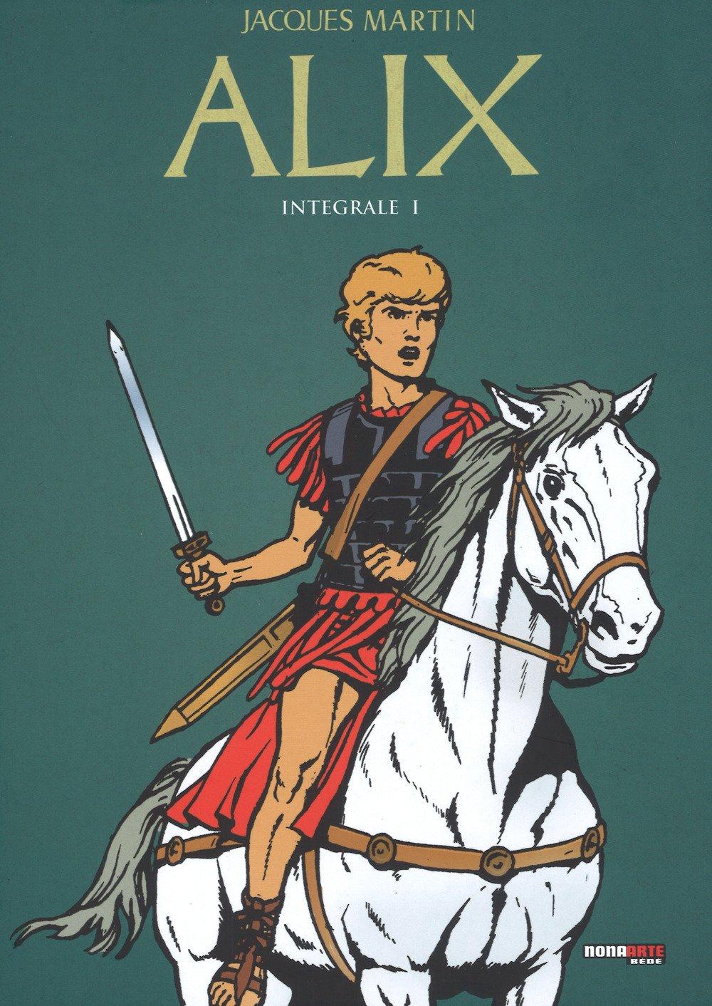 Alix - L'integrale Vol. 1