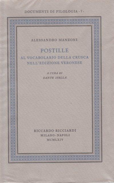 Edizione nazionale ed europea delle opere di Alessandro Manzoni. Vol. 24: Postille al Vocabolario della Crusca nell'edizione veronese.