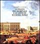 La Piazza del Quirinale e le antiche scuderie papali