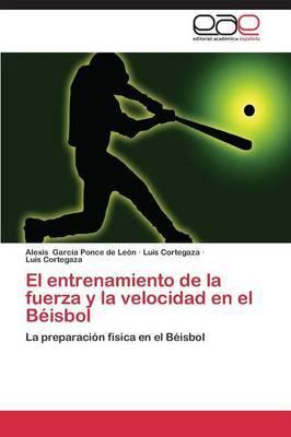 El entrenamiento de la fuerza y la velocidad en el Béisbol