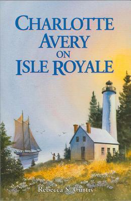 Charlotte Avery on Isle Royale