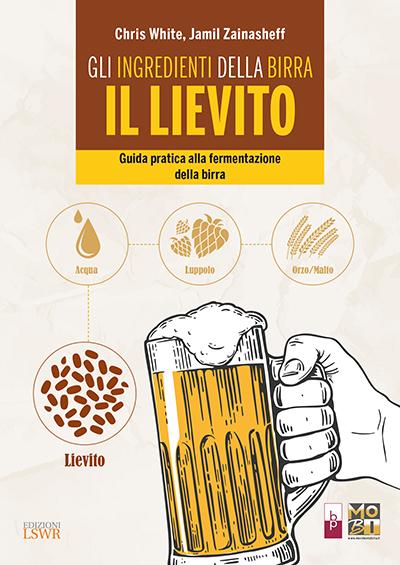 Gli ingredienti della birra. Il lievito