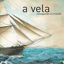 A vela navegando el mundo/ With Sailing Navigation Around The World