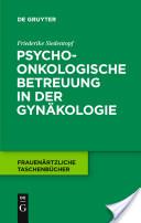 Psychoonkologische Betreuung in der Gynäkologie