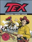 Tex. Congiura contro Custer