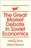 The Great Market Debate in Soviet Economics