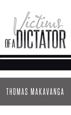 Victims of a Dictator