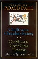 Charlie and the Chocolate Factory & Charlie and the Great Glass Elevator