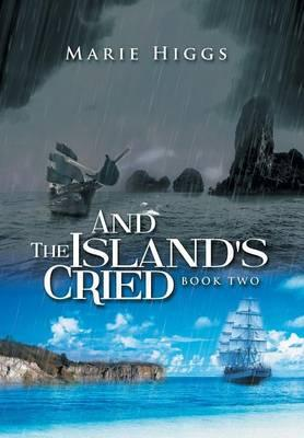 And the Island's Cried