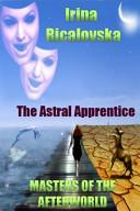 The Astral Apprentice