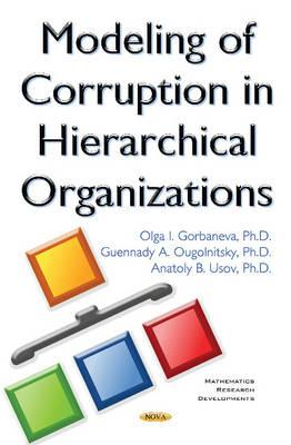 Modeling of Corruption in Hierarchical Organizations