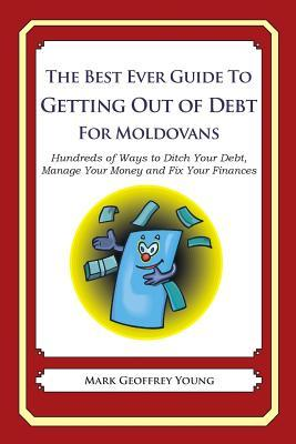 The Best Ever Guide to Getting Out of Debt for Moldovans