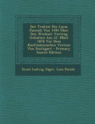 Der Traktat Des Lucas Paccioli Von 1494 Uber Den Wechsel