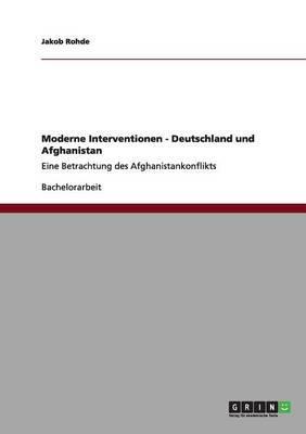 Moderne Interventionen - Deutschland und Afghanistan