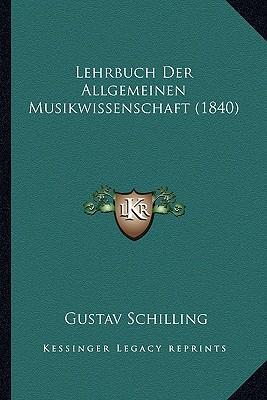 Lehrbuch Der Allgemeinen Musikwissenschaft (1840)