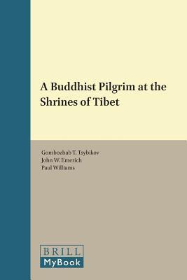 A Buddhist Pilgrim at the Shrines of Tibet