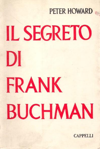 Il segreto di Frank Buchman