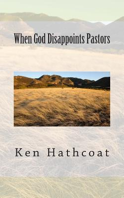 When God Disappoints Pastors