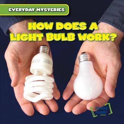 How Does a Light Bulb Work?
