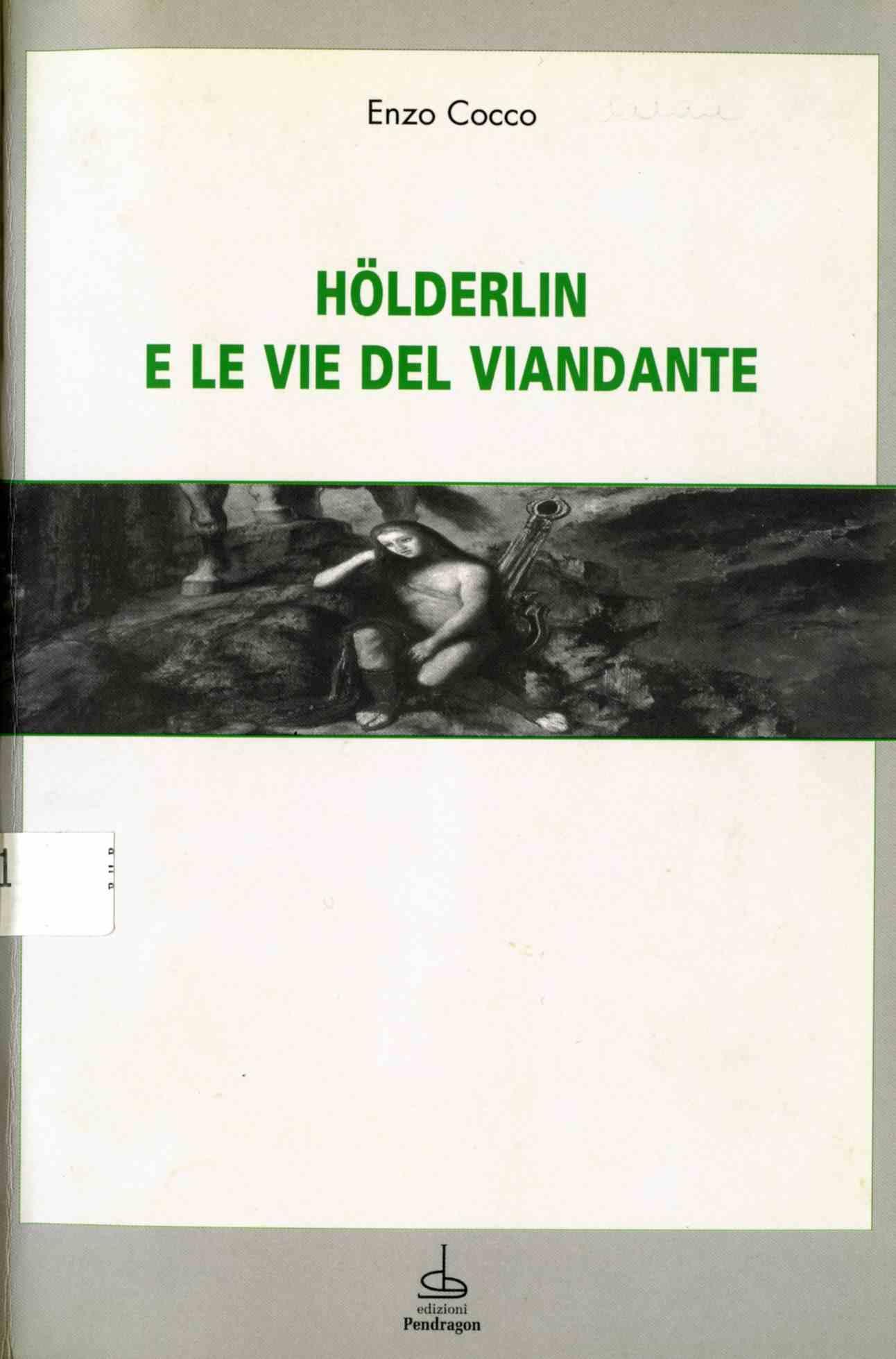 Hölderlin e le vie del viandante