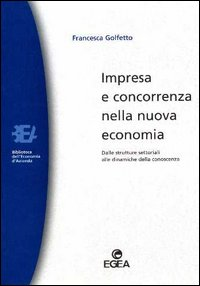 Impresa e concorrenza nella nuova economia