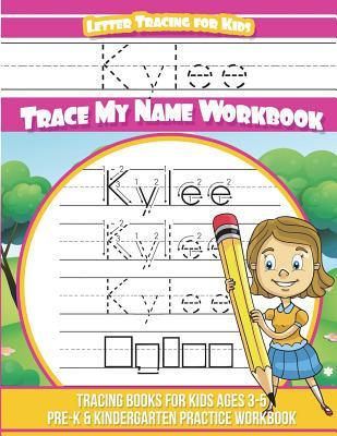Kylee Letter Tracing for Kids Trace my Name Workbook