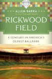 Rickwood Field: A Ce...