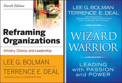 Reframing Organizations, 4th Ed + The Wizard and the Warrior